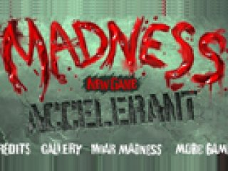 Madness Accelerant - 2